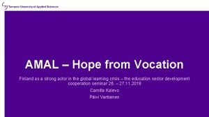 AMAL Hope from Vocation Finland as a strong