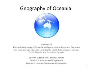 Geography of Oceania Chapter 30 Physical Geography of