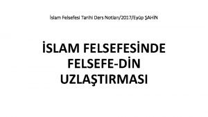 slam Felsefesi Tarihi Ders Notlar2017Eyp AHN SLAM FELSEFESNDE