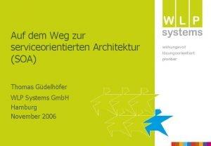 Auf dem Weg zur serviceorientierten Architektur SOA Thomas