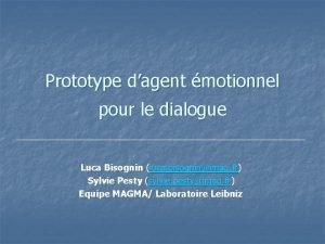 Prototype dagent motionnel pour le dialogue Luca Bisognin