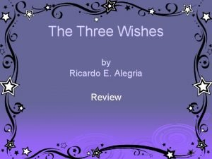 The Three Wishes by Ricardo E Alegria Review