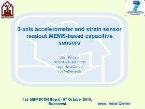 3 axis accelerometer and strain sensor readout MEMSbased