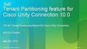 Tenant Partitioning feature for Cisco Unity Connection 10