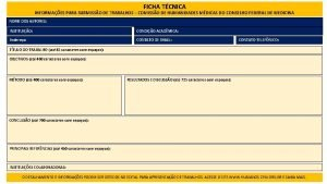FICHA TCNICA INFORMAES PARA SUBMISSO DE TRABALHOS COMISSO