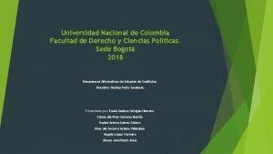 Universidad Nacional de Colombia Facultad de Derecho y
