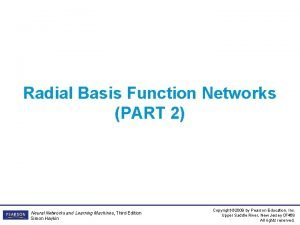 Radial Basis Function Networks PART 2 Neural Networks