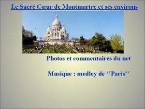 Le Sacr Cur de Montmartre et ses environs