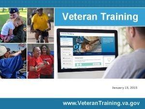 Veteran Training January 13 2015 www Veteran Training