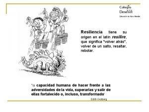 Colegio Deseret Educacin de Clase Mundial Resiliencia tiene
