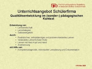 Unterrichtsangebot Schlerfirma Qualittsentwicklung im sonder pdagogischen Kontext Entwicklung