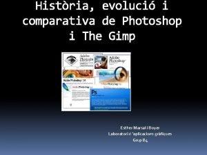 Histria evoluci i comparativa de Photoshop i The