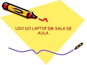 USO DO LAPTOP EM SALA DE AULA EMEF