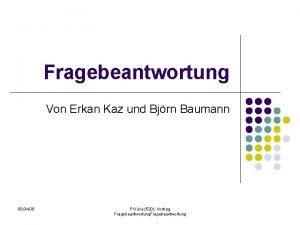 Fragebeantwortung Von Erkan Kaz und Bjrn Baumann 08