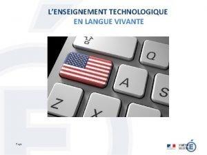 LENSEIGNEMENT TECHNOLOGIQUE EN LANGUE VIVANTE Page LENSEIGNEMENT TECHNOLOGIQUE