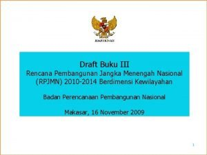 Draft Buku III Rencana Pembangunan Jangka Menengah Nasional