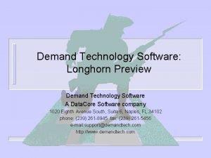 Demand Technology Software Longhorn Preview Demand Technology Software