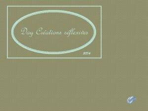 Day Crations rflexives 2014 Un site patrimonial gaspsien