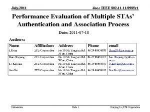July 2011 doc IEEE 802 11 110985 r