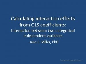 Calculating interaction effects from OLS coefficients Interaction between