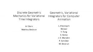 Discrete Geometric Mechanics for Variational Time Integrators Geometric