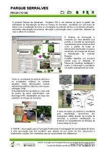 PARQUE SERRALVES PROJECTO SIG O projecto Parque de