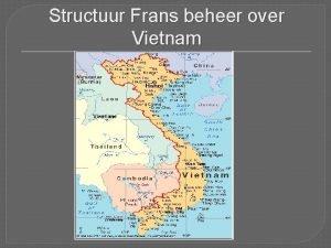 Structuur Frans beheer over Vietnam Bestuur over vietnam