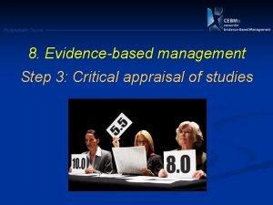 Postgraduate Course 8 Evidencebased management Step 3 Critical