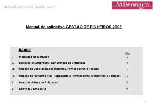 GESTO DE FICHEIROS 2003 Manual do aplicativo GESTO
