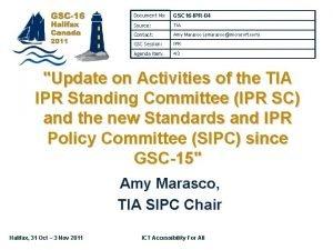 Document No GSC 16 IPR04 Source TIA Contact