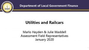 Department of Local Government Finance Utilities and Railcars