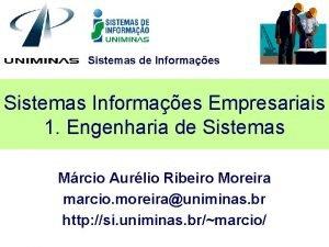 Sistemas de Informaes Sistemas Informaes Empresariais 1 Engenharia