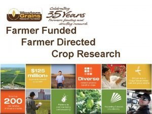 Farmer Funded Farmer Directed Crop Research Who is