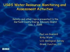 USGS Water Resource Monitoring and Assessment Activities Salinity