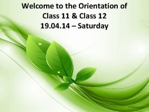 Welcome to the Orientation of Class 11 Class
