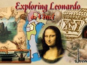 da da Vinci Leonardo da Vinci Leonardo da
