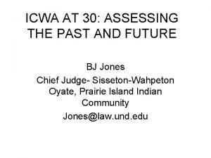 ICWA AT 30 ASSESSING THE PAST AND FUTURE
