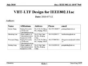 July 2010 doc IEEE 802 11 100779 r