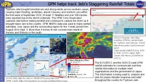 GPM helps track Jebis Staggering Rainfall Totals Typhoon