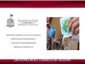 DIRECCIN GENERAL DE SALUD PBLICA DIRECCIN DE PREVENCIN
