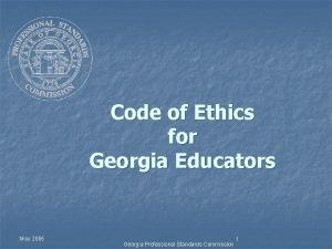 Code of Ethics for Georgia Educators May 2005