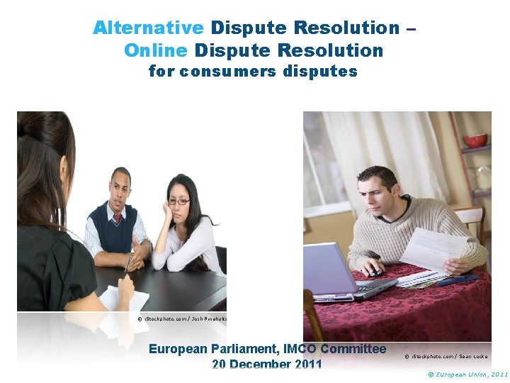 Alternative Dispute Resolution Online Dispute Resolution for consumers