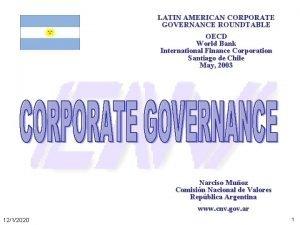LATIN AMERICAN CORPORATE GOVERNANCE ROUNDTABLE OECD World Bank