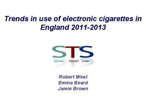 Trends in use of electronic cigarettes in England
