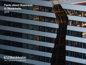 Facts about Business in Stockholm 2015 Content Economy