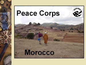 Peace Corps Morocco Goals of Peace Corps w