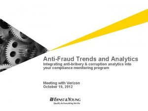 AntiFraud Trends and Analytics Integrating antibribery corruption analytics