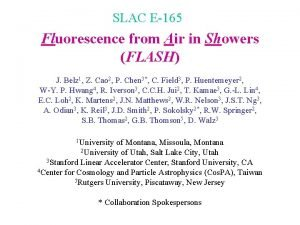 SLAC E165 Fluorescence from Air in Showers FLASH
