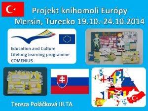 Projekt knihomoli Eurpy Mersin Turecko 19 10 24