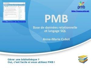 http amcubat bedocpmb PMB http www sigb net